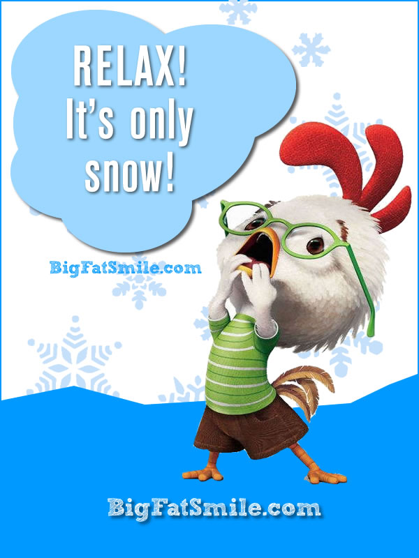 Chicken Little weather and news reports love to blow everything out of proportion. Relax... It's just a little snow. It will melt! photo